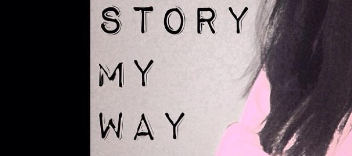 My Story , My Way